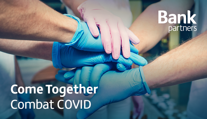 Combating COVID-19 | Bank Partners